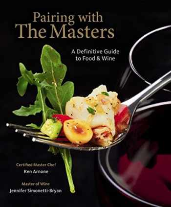 9781111543846-1111543844-Pairing with the Masters: A Definitive Guide to Food and Wine
