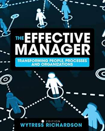 9781516505821-1516505824-The Effective Manager: Transforming People, Processes, and Organizations