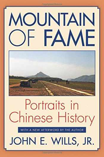 9780691155876-0691155879-Mountain of Fame: Portraits in Chinese History