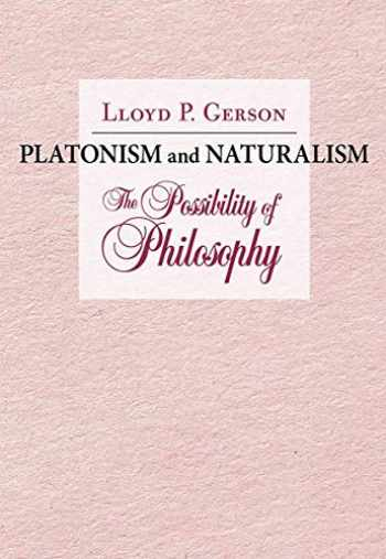 9781501747250-1501747258-Platonism and Naturalism: The Possibility of Philosophy