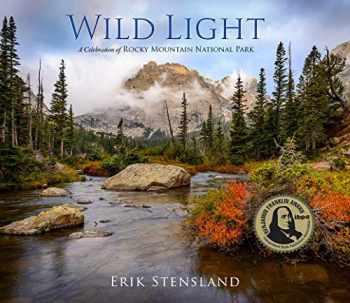 9780985860455-0985860456-Wild Light: A Celebration of Rocky Mountain National Park