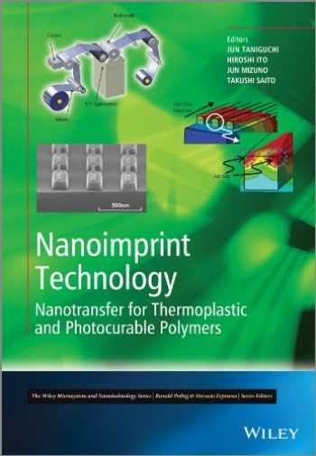 9781118359839-1118359836-Nanoimprint Technology: Nanotransfer for Thermoplastic and Photocurable Polymers