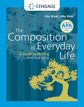 9781337556088-1337556084-The Composition of Everyday Life, Concise with APA 7e Updates