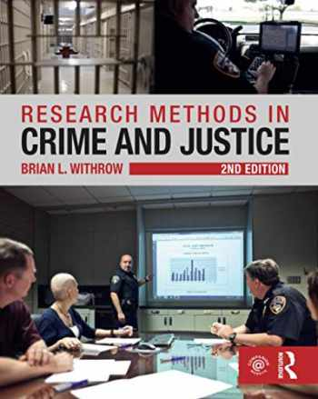 9781138124233-1138124230-Research Methods in Crime and Justice (Criminology and Justice Studies)