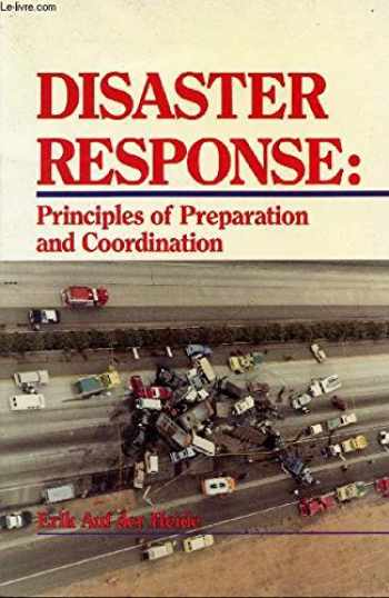 9780801603853-0801603854-Disaster Response: Principles of Preparation and Coordination