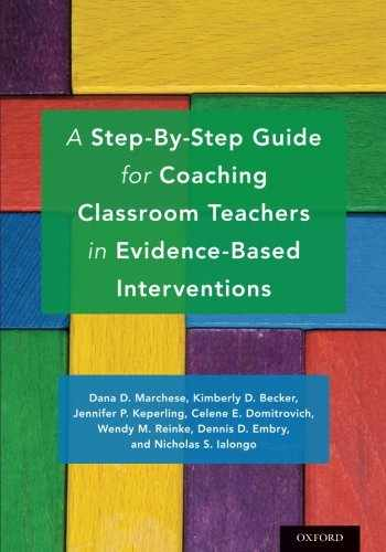 9780190609573-0190609575-A Step-By-Step Guide for Coaching Classroom Teachers in Evidence-Based Interventions