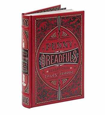 9781435162761-1435162765-Penny Dreadfuls: Sensational Tales of Terror (Barnes & Noble Leatherbound Classic Collection)