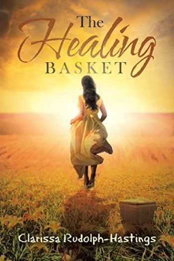 9781640880467-1640880461-The Healing Basket