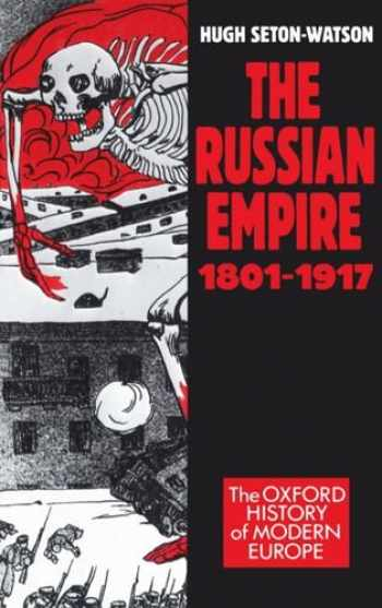 9780198221524-0198221525-The Russian Empire 1801-1917 (Oxford History of Modern Europe)