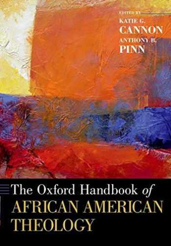 9780190917845-0190917849-The Oxford Handbook of African American Theology (Oxford Handbooks)