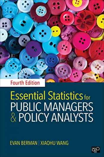 9781506364315-1506364314-Essential Statistics for Public Managers and Policy Analysts (NULL)