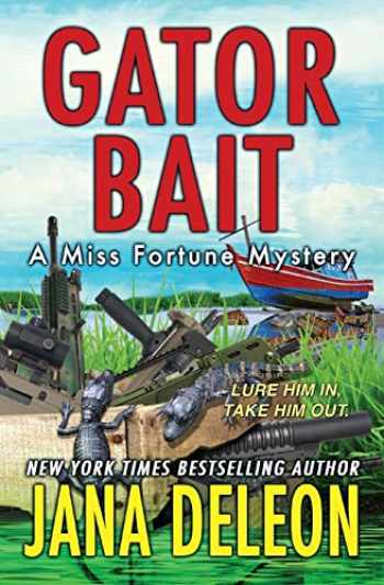 9781940270197-1940270197-Gator Bait (A Miss Fortune Mystery) (Volume 5)