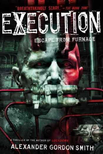 9781250029423-1250029422-Execution: Escape from Furnace 5