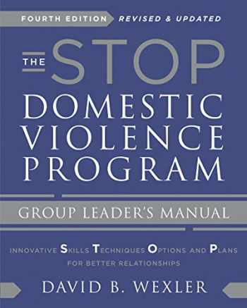 9780393714470-0393714470-The STOP Domestic Violence Program: Group Leader's Manual (Fourth Edition)