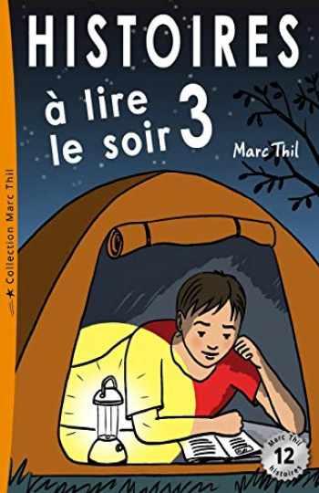 9781499579871-149957987X-Histoires à lire le soir 3 (French Edition)