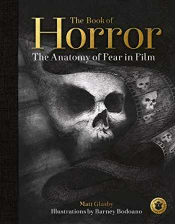 9780711251786-0711251789-The Book of Horror: The Anatomy of Fear in Film
