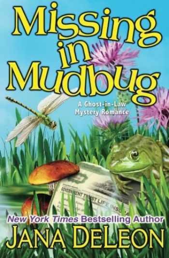 9781940270128-194027012X-Missing in Mudbug (Ghost-in-Law Series) (Volume 5)