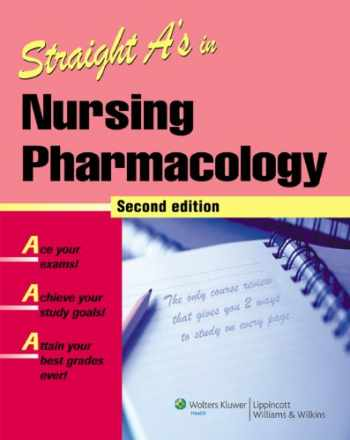 9781582556963-1582556962-Straight A's in Nursing Pharmacology