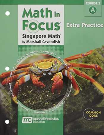 9780547579023-0547579020-Math in Focus: Singapore Math: Extra Practice, Book a Course 2