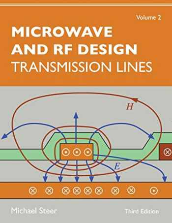 9781469656922-1469656922-Microwave and RF Design, Volume 2: Transmission Lines