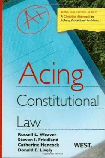 9780314181350-0314181350-Acing Constitutional Law (Acing Law School) (Acing Series)