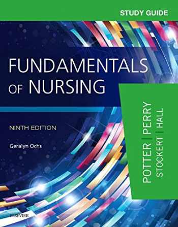 9780323396448-0323396445-Study Guide for Fundamentals of Nursing