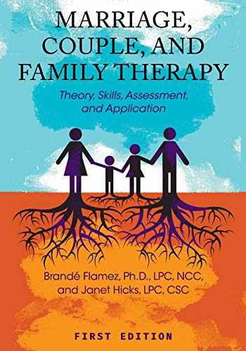 9781516510351-1516510356-Marriage, Couple, and Family Therapy: Theory, Skills, Assessment, and Application