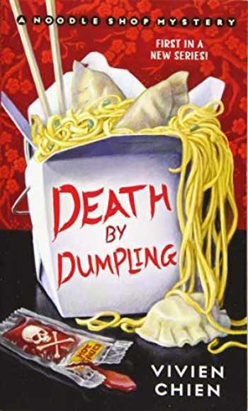 9781250129154-125012915X-Death by Dumpling: A Noodle Shop Mystery (A Noodle Shop Mystery, 1)