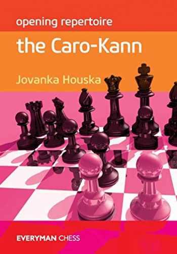 9781781942109-1781942102-Opening Repertoire: The Caro-Kann (Everyman Chess: Opening Repertoire)