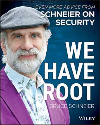 9781119643012-1119643015-We Have Root: Even More Advice from Schneier on Security