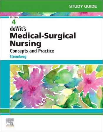 9780323609531-0323609538-Study Guide for deWit's Medical-Surgical Nursing: Concepts and Practice