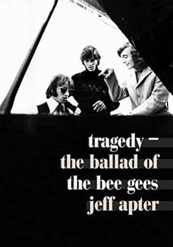 9781911036005-1911036009-Tragedy: The Ballad of the Bee Gees