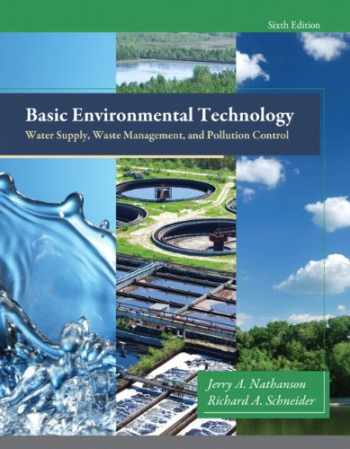 9780132840149-0132840146-Basic Environmental Technology: Water Supply, Waste Management and Pollution Control (6th Edition)
