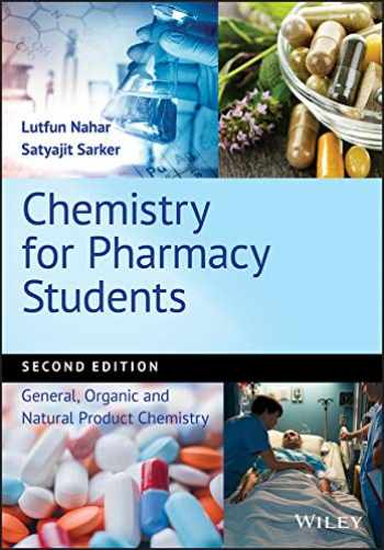 9781119394433-1119394430-Chemistry for Pharmacy Students: General, Organic and Natural Product Chemistry