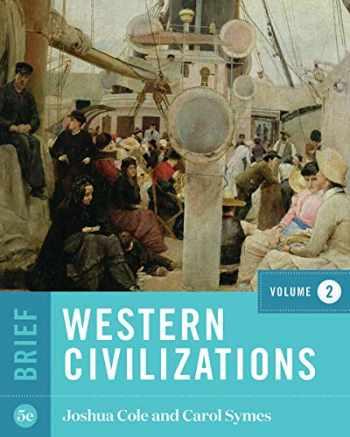 9780393419023-0393419029-Western Civilizations (Brief Fifth Edition) (Vol. 2)