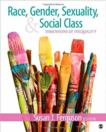 9781412991940-1412991943-Race, Gender, Sexuality, and Social Class: Dimensions of Inequality