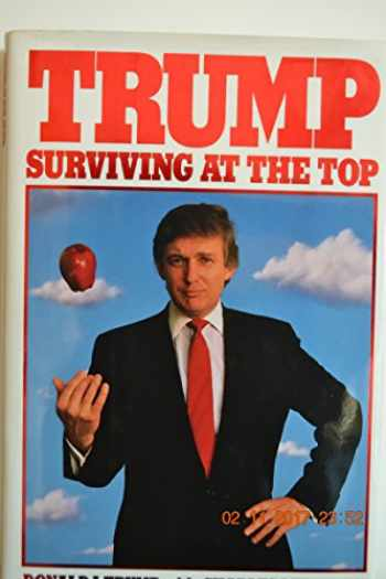 9780394575971-0394575970-Trump: Surviving at the Top