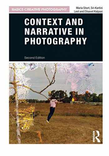 9781474291170-1474291171-Context and Narrative in Photography (Basics Creative Photography)