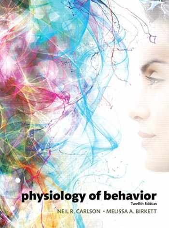 9780134080918-0134080912-Physiology of Behavior (12th Edition)