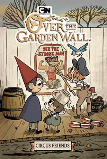 9781684154555-1684154553-Over the Garden Wall Original Graphic Novel: Circus Friends