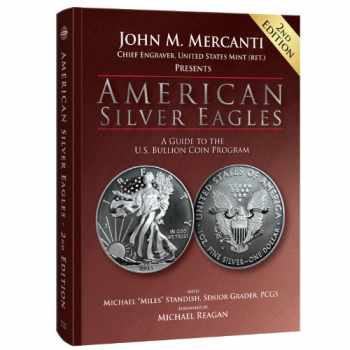 9780794840303-0794840302-American Silver Eagles: A Guide to the U.S. Bullion Coin Program, 2nd Edition