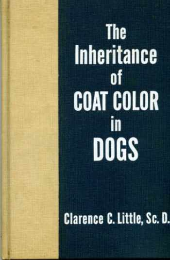 9780876056219-0876056214-The Inheritance of Coat Color in Dogs