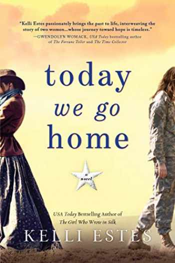 9781492664185-1492664189-Today We Go Home: A Novel