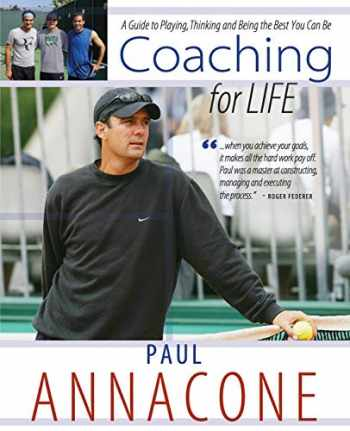 9781633843820-1633843823-Coaching For Life: A Guide to Playing, Thinking and Being the Best You Can Be