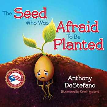 9781622828289-1622828283-The Seed Who Was Afraid to Be Planted