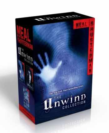 9781442497719-1442497718-The Unwind Collection: Unwind; UnWholly; UnSouled (Unwind Dystology)