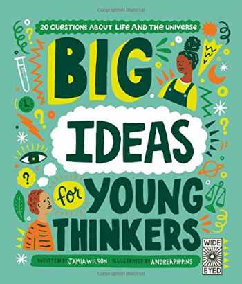 9780711258358-071125835X-Big Ideas For Young Thinkers: 20 questions about life and the universe