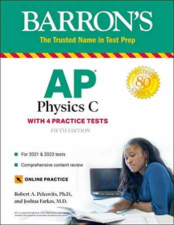 9781438012858-1438012853-AP Physics C: With 4 Practice Tests (Barron's Test Prep)