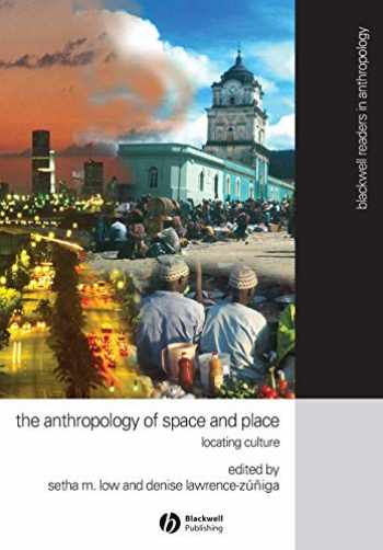 9780631228783-0631228780-The Anthropology of Space and Place: Locating Culture (Blackwell Readers in Anthropology)