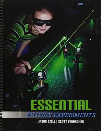 9781465260710-1465260714-Essential Physics Experiments